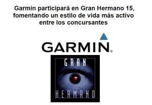 Garmin Virb y Vivofit en Gran Hermano 15